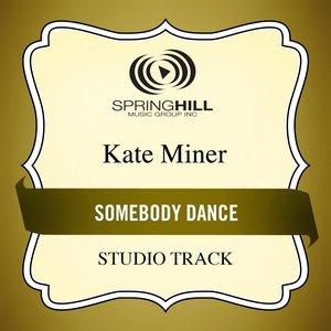 Immagine per 'Somebody Dance (Studio Track)'