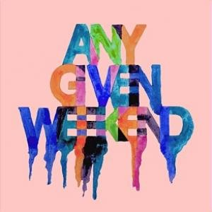 Image for 'Any Given Weekend'