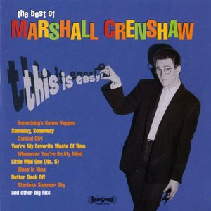 Image for 'This Is Easy: the Best of Marshall Crenshaw'