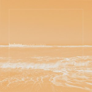Image for 'Orange Ocean (Loscil Remix)'