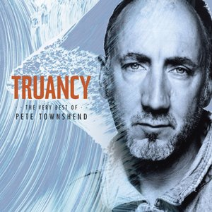 Image for 'Truancy: The Very Best Of Pete Townshend'