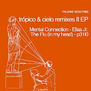 Image for 'Tropico & Cielo Remixes II'