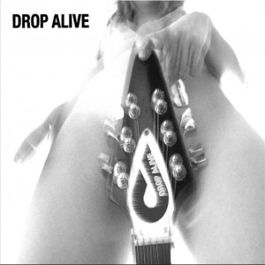 Image for 'Drop Alive'