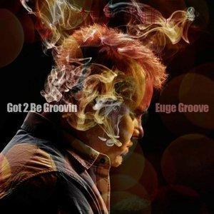 Image for 'Got 2 Be Groovin''