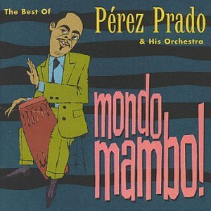 Image for 'Mondo Mambo! - The Best Of...'