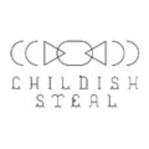 Image for 'Childish Steal'