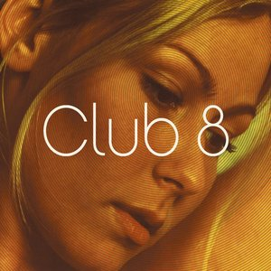 Image for 'Club 8'