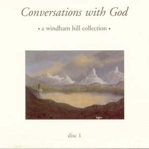 Image for 'Conversations with God: A Windham Hill Collection'