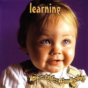 Image for 'Liffestyles for A Baby: Learning'
