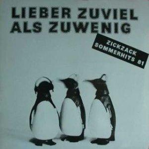Image for 'Lieber Zuviel Als Zuwenig - ZickZack Sommerhits 81'