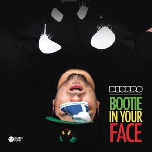 Image for 'Bootie in Your Face (No Rock Drop)'
