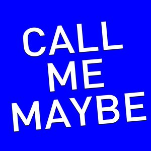 Image pour 'Call Me Maybe (A Tribute to Carly Rae Jepsen)'