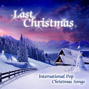 Image for 'Last Christmas (International Pop Christmas Songs)'