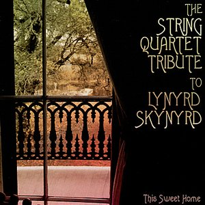 Image pour 'The String Quartet Tribute To Lynyrd Skynyrd: This Sweet Home'