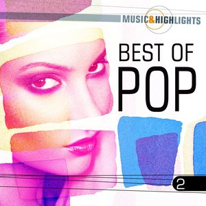 Image for 'Music & Highlights: Best of Pop, Vol. 2'