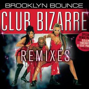 Image pour 'Club Bizarre (DJ Scot Project Rmx)'