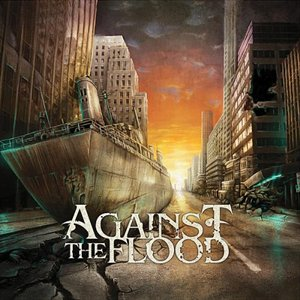 Image for 'Against The Flood'