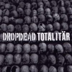 Image for 'Dropdead / Totalitär'