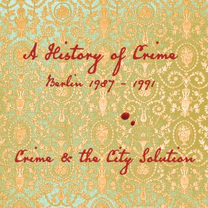 Imagem de 'A History of Crime, Berlin 1987-1991: An Introduction to Crime & the City Solution'