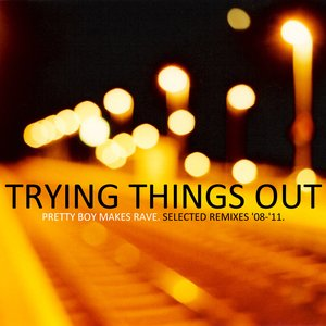 Image for 'Trying Things Out: Selected Remixes '81-'11'