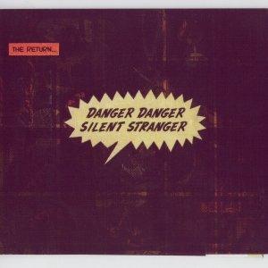Image for 'Danger Danger Silent Stranger'