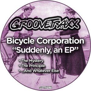 Image for 'Bicycle Corporation - Suddenly , an Ep'