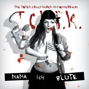 Image for 'Mama ich Blute'