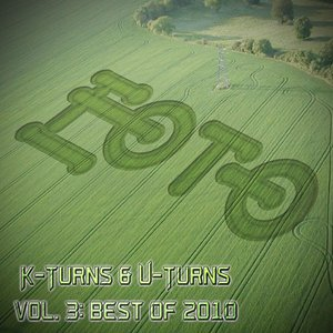 Image for 'K-Turns & U-Turns Vol. 3: Best of 2010'