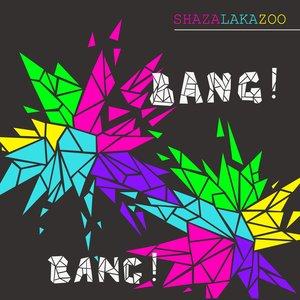 Image for 'Bang! Bang!'
