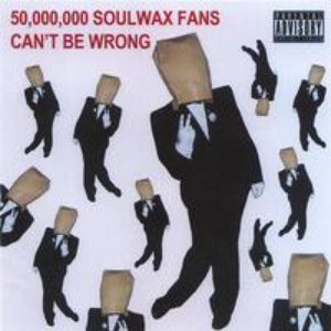 Image for '50,000,000 Soulwax Fans Can't Be Wrong (Disc 1)'