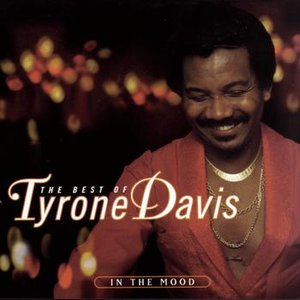 Image for 'The Best Of Tyrone Davis:  In The Mood'