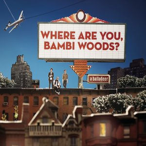 Image for 'Where Are You, Bambi Woods?'