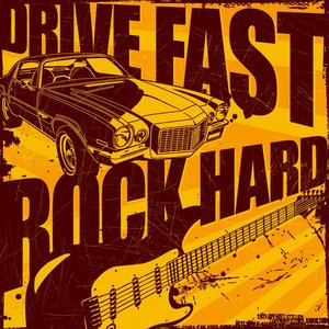 Image for 'Drive Fast, Rock Hard'