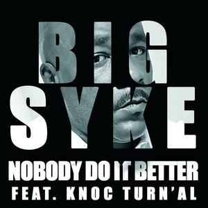 Image for 'Nobody Do It Better (Feat. Knoc Turn'Al)'
