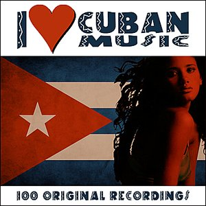 Image for 'I Love Cuban Music (Remastered)'