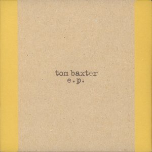 Image for 'Tom Baxter EP'