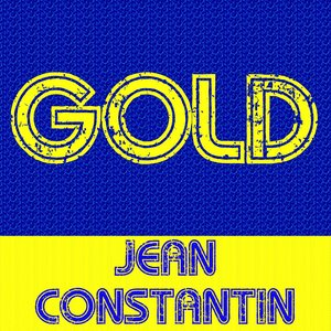 Image for 'Gold: Jean Constantin'