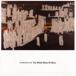Imagem de 'The Whole Story Of Glory'
