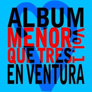 Image for 'Menor Que Tres Vol. 1'