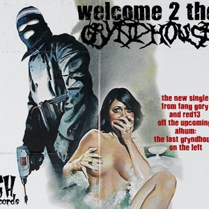 Image for 'welcome to tha gryndhouse single'