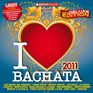 Image for 'I Love Bachata 2011 (Summer Deluxe Edition)'
