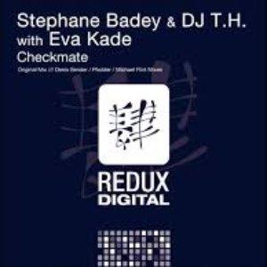 Image for 'Stephane Badey & DJ T.H. With Eva Kade'