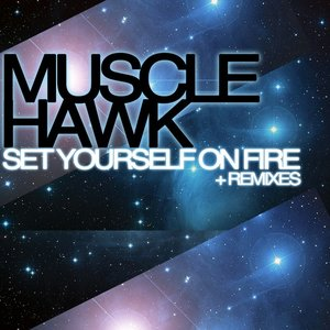 Image for 'Set Yourself On Fire Remix EP'