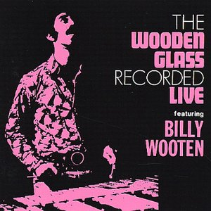 Image for 'The Wooden Glass Recorded Live'