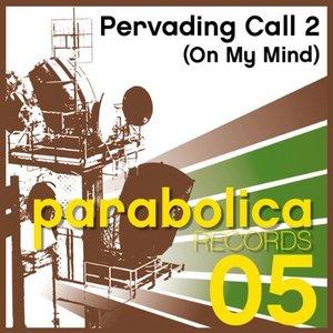 Immagine per 'Pervading Call Two'