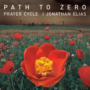 Image for 'Path to Zero – A Prayer Cycle'