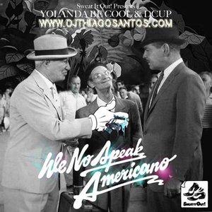Immagine per 'We No Speak Americano (Remixes)'