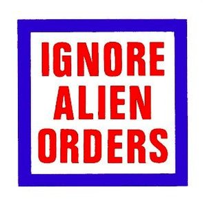 Image for 'Ignore Alien Orders'