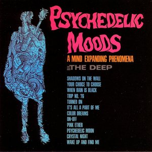 Image for 'Psychedelic Moods (A Mind Expanding Phenomena)'