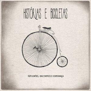 Immagine per 'Histórias e Bicicletas (Reflexões, Encontros e Esperança)'